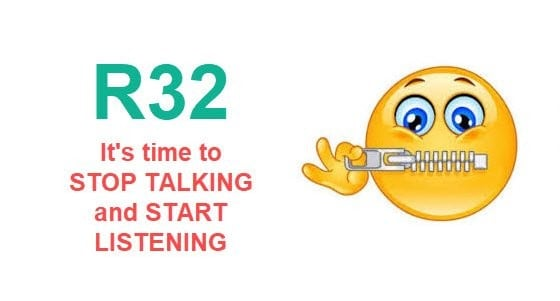 News Article – R32: It's time to stop talking and start listening